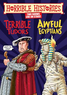 Terrible Tudors & Awful Egyptians