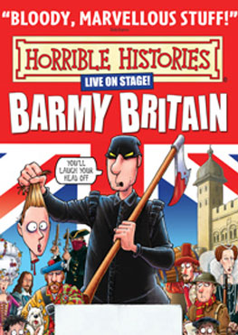 Horrible Histories Barmy Britain Tour