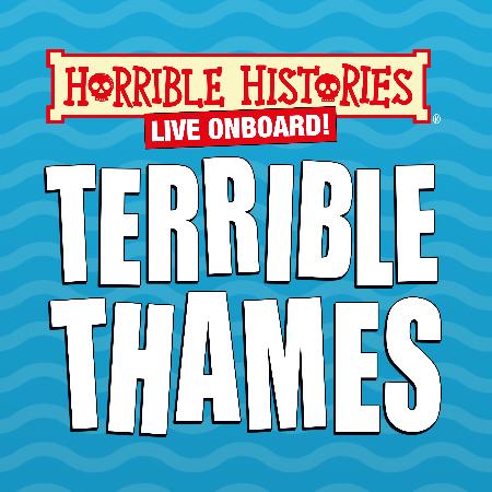 THE TERRIBLE THAMES TOUR