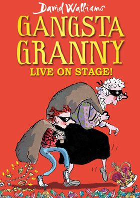 Gangsta Granny by David Walliams comes to the stage!