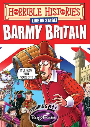 Horrible Histories Barmy Britain 3D