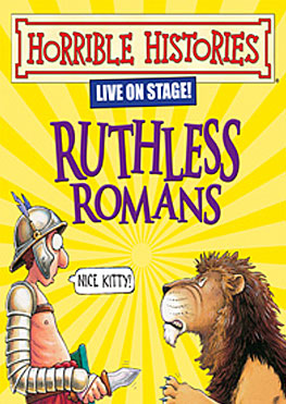 Horrible Histories Ruthless Romans